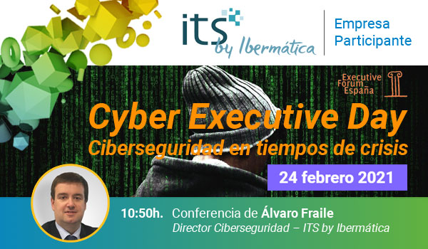 Cyber Executive Day IV (Online - 24 febrero2021)