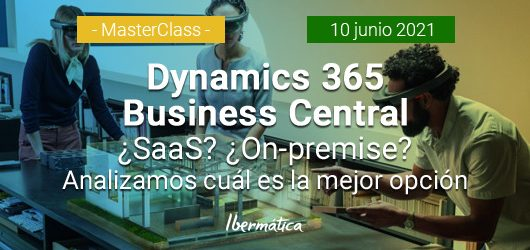 Imagen del evento Dynamics 365 Business Central ¿SaaS? ¿On-premise? Analizamos ...